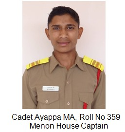 Menon house captain Cadet Ayappa